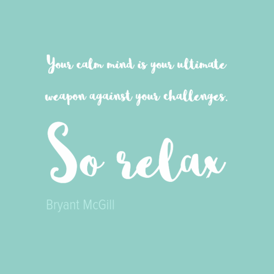 yourcalmmindisyourultimate0aweaponagainstyourchallenges0asorelax0a-default.png