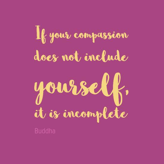 ifyourcompassion0adoesnotinclude0ayourself2c0aitisincomplete-default